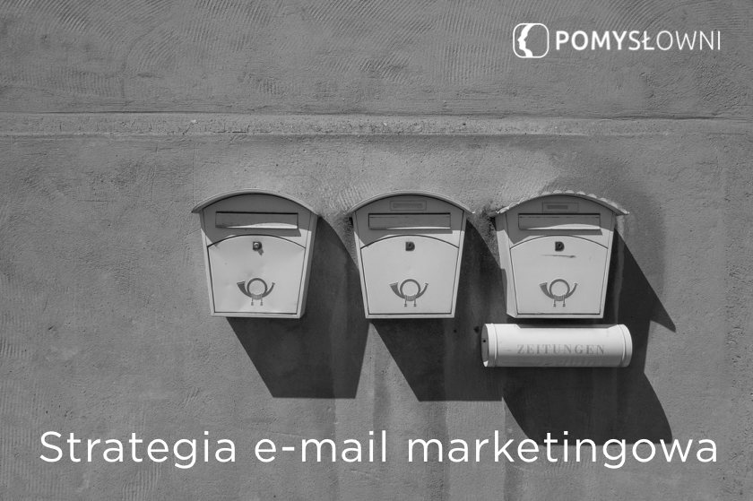 Strategia e-mail marketingowa